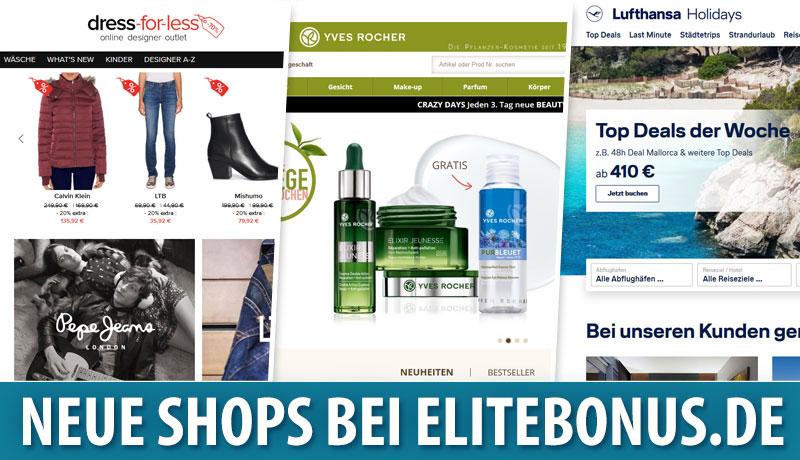Neu bei elitebonus.de: dress-for-less, Yves Rocher & Lufthansa Holidays
